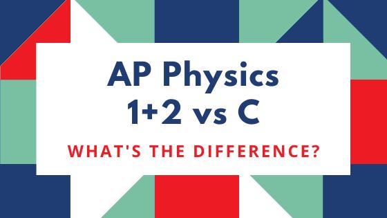 AP Physics 1+2 vs AP Physics C