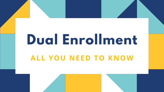 Dual Enrollment All you need to Know