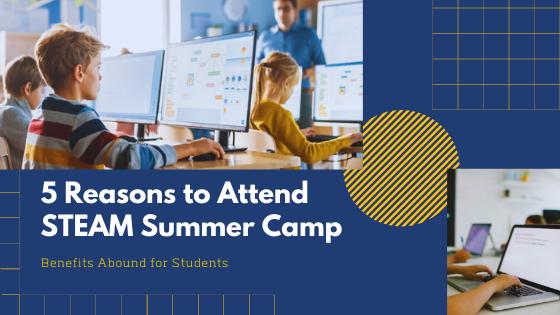 STEAM Online Summer Camps 2021