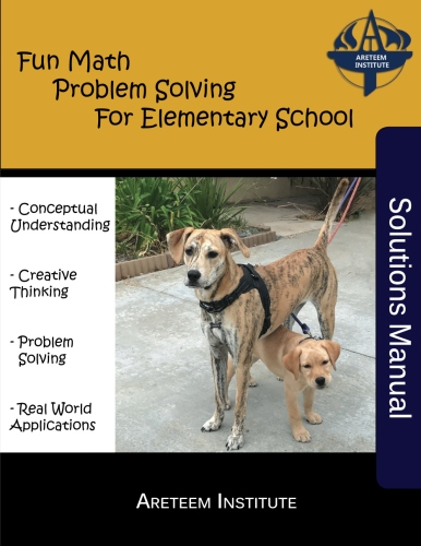 Fun Math Problem Solving for Elementary School Solutions Manual