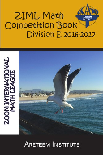 ZIML Math Competition Book Division E 2016-2017