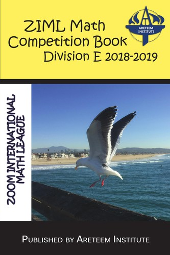 ZIML Math Competition Book Division E 2018-2019