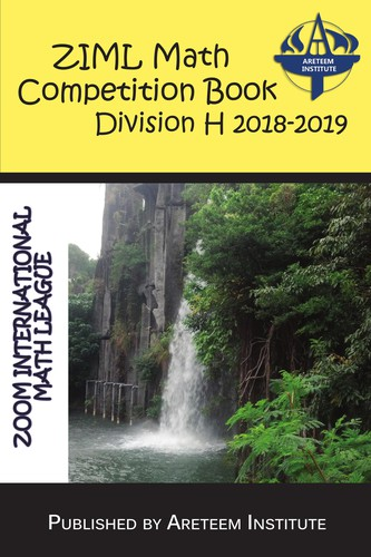 ZIML Math Competition Book Division H 2018-2019