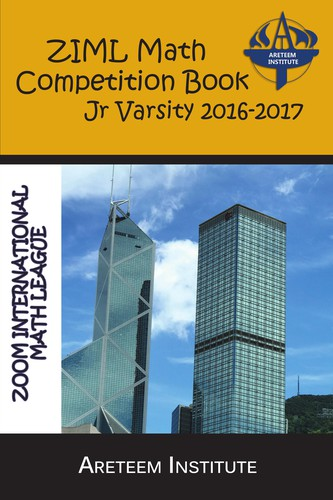 ZIML Math Competition Book Junior Varsity 2016-2017