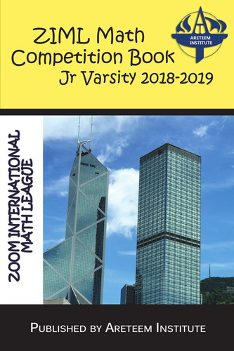 ZIML Math Competition Book Junior Varsity 2018-2019