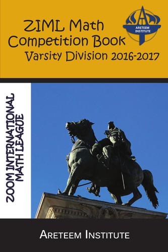 ZIML Math Competition Book Varsity Division 2016-2017