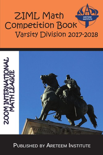 ZIML Math Competition Book Varsity Division 2017-2018